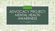 Advocacy Project: Mental Health Awareness