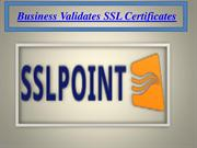 Business market Validates SSL Certificates