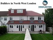 Builders North West London