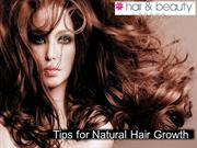Tips for Natural Hair Growth - Hair & Beauty Canada