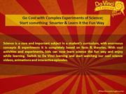 Go Cool With Complex Experiments of Science-Da Vinci learning