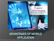 Advantages of Mobile Application By FuGenX