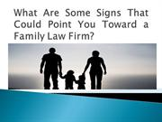 What Are Some Signs That Could Point You Toward a Family Law Firm?