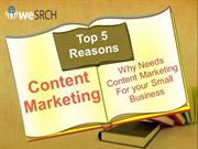 Top 5 Reasons Why Needs Content Marketing For your Small Business
