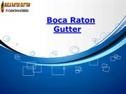 Boca Raton Gutter Installation and Cleaning Services