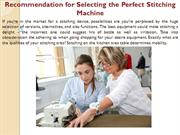 Recommendation for Selecting the Perfect Stitching Machine