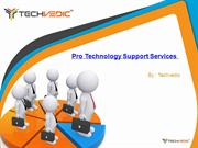 Pro Technology Support Services by Techvedic