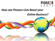 How can Pioneer Lists Boost your Online Business?