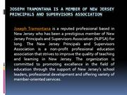 Joseph Tramontana is a Member of New Jersey Principals and Supervisors