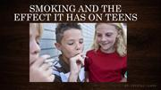 Smoking and the effect it has on teens