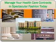 Manage Your Health Care Contracts in Spectacular Fashion Today