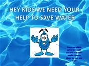 Need to save water