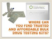 Where Can You Find Trusted and Affordable Bulk Drug Testing Kits