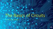 The Basics of Circuits
