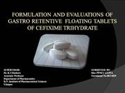 Formulation and Evaluation of Floating Tablets of Cefixime trihydrate