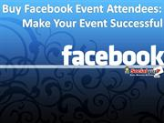 Buy Facebook Event Attendees –Grab huge Attendees for Event