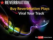 Getting Buy ReverbNation Plays Nothing is Impossible