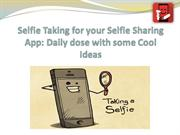 Selfie Taking for your Selfie Sharing App