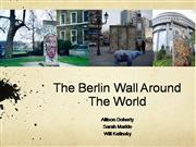 The Wall Around the World