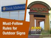 Rules to Follow While Making Outdoor Signs in Kansas City