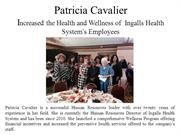 Patricia Cavalier Increased the Health and Wellness of  Ingalls Health