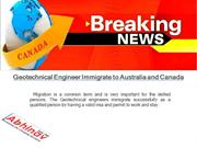 Geotechnical Engineer Immigrateto Australia and Canada