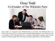 Omar Todd Co-Founder of The Wikileaks Party