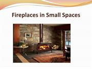 Fireplaces in Small Spaces
