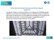 Why Hire Commercial Glass Repair Experts?