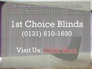 Blinds Dunfermline Fife - 1st Choice Blinds (0131) 610-1690