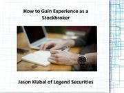 How to Gain Experience as a Stockbroker