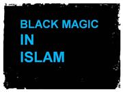 Why Islam Is Against Black Magic?