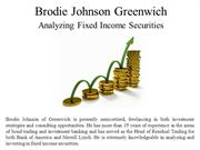 Brodie Johnson Greenwich Analyzing Fixed Income Securities