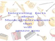 Interesting facts about musical instruments