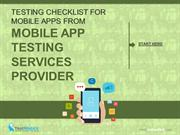 Testing Checklist For Mobile Apps from Testing Services Provider