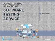 Adhoc Testing as a Kind of Software Testing Service
