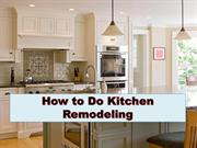 Tips of Kitchen Remodeling