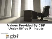 Values provided by CBF under Office fitouts