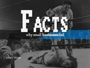 FACTS-Why Small Businesses Fail