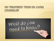 HIV Treatment from HIV Living Counselor