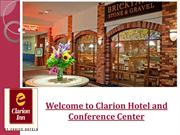 Clarion Hotel and Conference Center