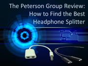 The Peterson Group Review How to Find the Best Headphone Splitter