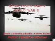Weird  facts  about WWII