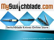 Switchblade Knives for Sale at myswitchblade.com