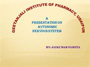 Autonomic nervous system BY jaikumar pareta GEETANJALI UNIVERSITY