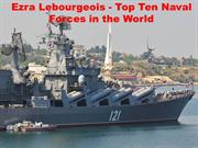 Ezra Lebourgeois - Top Ten Naval Forces in the World