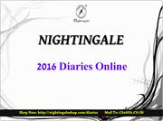2016 Diaries |  Online Diary India | 2016 Diary - Nightingale