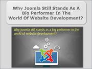 Why Joomla Still Stands As A Big Performer
