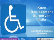 Knee joint replacement surgery in India With IndianMedTrip