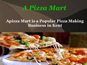 Apizza Mart is a Popular Pizza Making Business in Kent